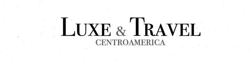 Luxe & Travel Centroamérica